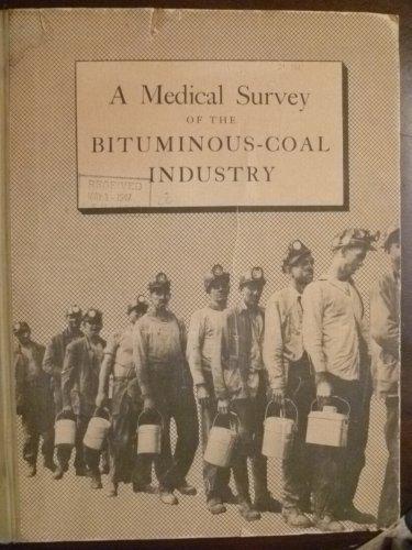 A Medical Survey of the Bituminous-Coal Industry PDF