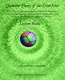 Quantum Theory of the Third Kind: A New Type of Divergence-free Quantum Field Theory Supporting a Unified Standard Model of Elementary Particles and Quantum Gravity based on a New Method in the Calculus of Variations (0974695831) by Blaha, Stephen