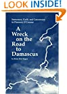 A Wreck on the Road to Damascus: Innocence, Guilt and Conversion in Flannery O'Connor