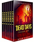 Dead Days: The Complete Season One Collection (Books 1-6) (Dead Days Box Set)