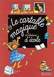 Le Cartable magique et 5 histoires d'école
