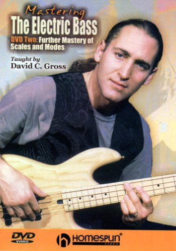 Mastering The Electric Bass, Vol. 2: Further Mastery Of Scales And Modes