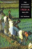 img - for The Economy of Modern India, 1860-1970 (The New Cambridge History of India) book / textbook / text book