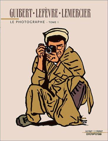 Le Photographe, tome 1