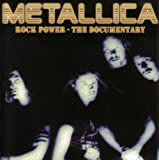 echange, troc Metallica - Rock Power Documentary