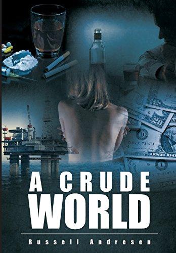 A Crude World