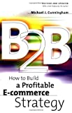B2B: How to Build a Profitable E Commerce Strategy