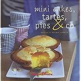 Mini cakes, tartes, pies & copar Gontran Cherrier