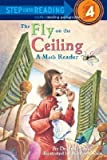 img - for BY Glass, Julie ( Author ) [{ The Fly on the Ceiling: A Math Reader By Glass, Julie ( Author ) May - 19- 1998 ( Paperback ) } ] book / textbook / text book