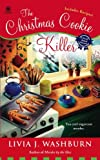 The Christmas Cookie Killer: A Fresh- Baked Mystery (Fresh-Baked Mystery)