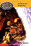 Search for the Dragon Ship (Secrets Of Droon #18) (0439420792) by Abbott, Tony