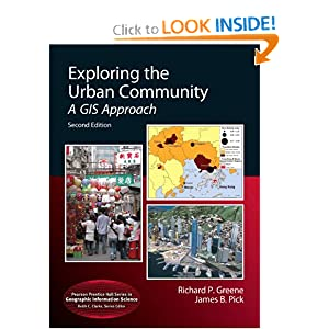 Download book Exploring the Urban Community: A GIS Approach (2nd Edition) (Pearson Prentice Hall Series in Geographic Information Science)