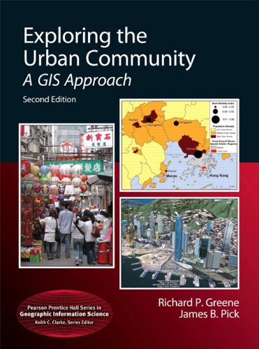 Exploring the Urban Community: A GIS Approach (2nd...