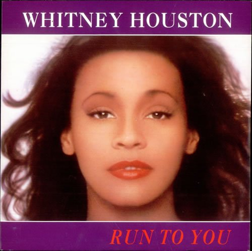 Whitney Houston - Run To You (Single) - Zortam Music