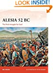 Alesia 52 BC: The final struggle for...