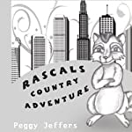 Rascals Country Adventure | Peggy Jeffers