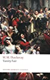 Vanity Fair: A Novel without a Hero (Oxford Worlds Classics)