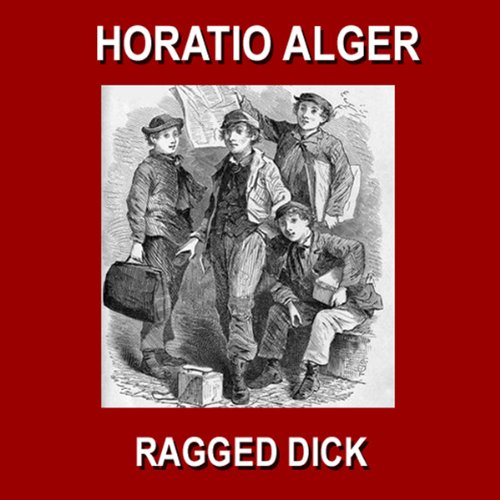 Foxy! Alger ragged dick and