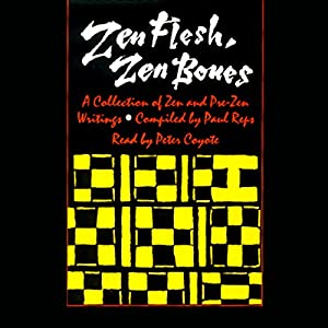 Zen Flesh, Zen Bones Audiobook