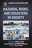 img - for Hazards, Risks and, Disasters in Society book / textbook / text book