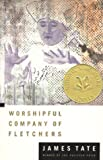 Worshipful Company of Fletchers [Paperback] [1995] James Tate