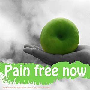 Drug-Free Pain Management: Clinically Proven to Manage, Reduce, or Eliminate Pain | [Lyndall Briggs]