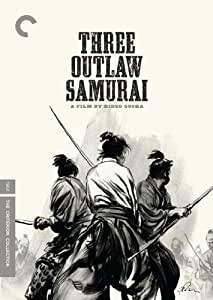 Three Outlaw Samurai (The Criterion Collection)
