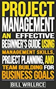 **Project Management Techniques to Successfully Lead Teams**★☆★FREE BONUS AFTER THE CONCLUSION★☆★Take advantage and get this book for free with KINDLE UNLIMITEDAs businesses continue to grow, it is imperative that YOUR management skills be constantly...