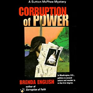 Corruption of Power: Sutton McPhee, Book 2 | [Brenda English]