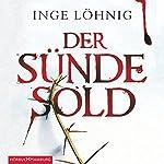 Der Sünde Sold (Kommissar Dühnfort 1)   Inge Löhnig