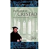Da liberdade do cristão (1520): prefácios à Bíblia