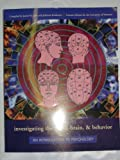 img - for investigating the mind, brain, & behavior (AN INTRODUCTION TO PSYCHOLOGY, Third Edition) book / textbook / text book