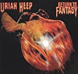 Return to Fantasy By Uriah Heep (0001-01-01)