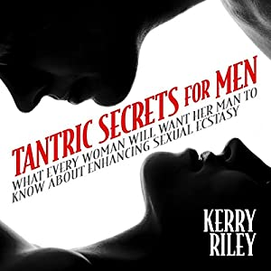 Tantric Secrets for Men Audiobook