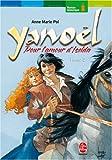 echange, troc Anne-Marie Pol, Emmanuel Lepage - Yanoël, Tome 2 : Pour l'amour d'Iselda