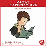 Great Expectations: An Accurate Retelling of Charles Dickens' Timeless Classic | Charles Dickens,Gill Tavner