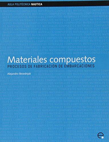 Materiales compuestos. Procesos de fabricación de embarcaciones (Aula Politècnica)