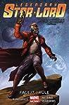 Legendary Star-Lord Volume 1: Face It...