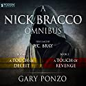 The Nick Bracco Omnibus: Books 1-2 Audiobook by Gary Ponzo Narrated by R. C. Bray