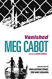 When Lightning Strikes: &, Code Name Cassandra. by Meg Cabot (Vanished Bind Up)