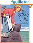 The Fossil Girl: Mary Anning's Dinosa...