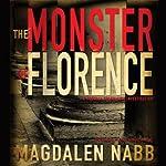 The Monster of Florence: Marshal Guarnaccia, Book 10 | Magdalen Nabb