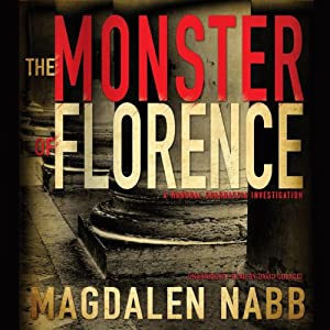 The Monster of Florence: Marshal Guarnaccia, Book 10 | [Magdalen Nabb]
