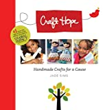 Craft Hope: Handmade Crafts for a Cause