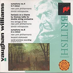 Vaughan Williams: Symphony No. 4 in F minor / Fantasia on a Theme of Thomas Tallis / Symphony No. 6 in E minor