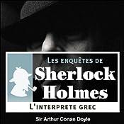 L'Interprète grec (Les enquêtes de Sherlock Holmes 8) | Arthur Conan Doyle
