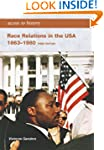 Access to History: Race Relations in...