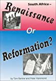 South Africa: Renaissance or Reformation
