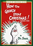 How the Grinch Stole Christmas! Coloring Book: Special 40th Anniversary Edition (Super Coloring Book):  One of the great holiday coloring books for kids.