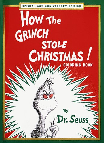 How the Grinch Stole Christmas! Coloring Book: Special 40th Anniversary Edition (Super Coloring Book)